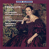 Tessa Uys Plays Schumann, Liszt, Prokofiev by Tessa Uys