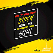 Right Yah Suh - Single by Laden
