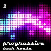 Progressive & Tech, Vol. 2 by Various Artists