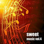 Sweet Music, Vol. 4 by Various Artists