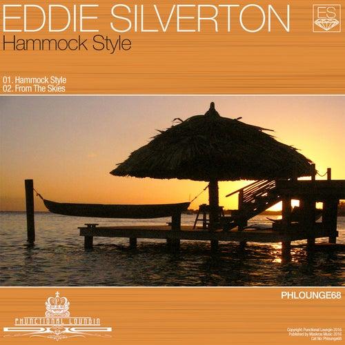 Hammock Style von Eddie Silverton