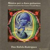 Music for two guitars - Albéniz, Granados, Sor, Lawes, Vivaldi, Myers by Duo Ràfols Rodriguez