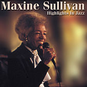 Highlights In Jazz by Maxine Sullivan