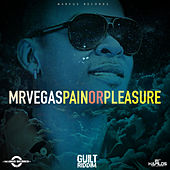 Pain or Pleasure - Single by Mr. Vegas