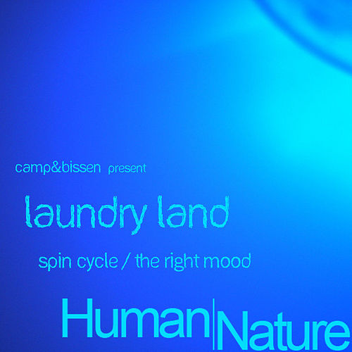 Spin Cycle / The Right Mood by Ben Camp