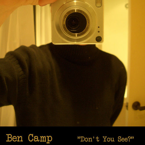 Don't You See by Ben Camp