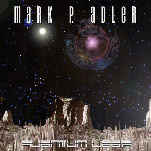 Quantum Leap by Mark P. Adler
