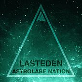 Astrolabe Nation: Lasteden by LastEDEN