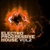 Electro Progressive House, Vol. 2 by Various Artists