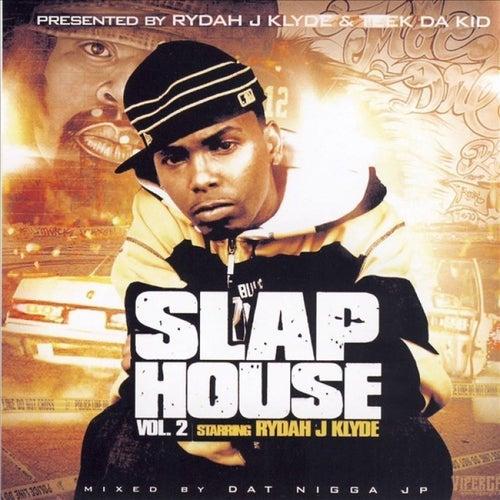 Slap House Vol.2 Starring Rydah J Klyde by Various Artists