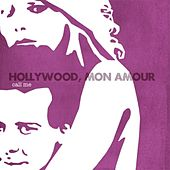Call Me by Hollywood, Mon Amour