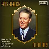 Panis Angelicus by Nelson Eddy