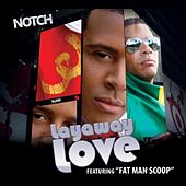 Layaway Love by Notch