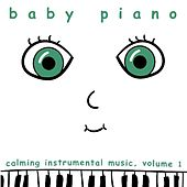 Baby Piano: Calming Instrumental Music, Vol. 1 by Baby Piano