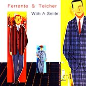 With a Smile by Ferrante and Teicher