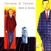 With a Smile von Ferrante and Teicher