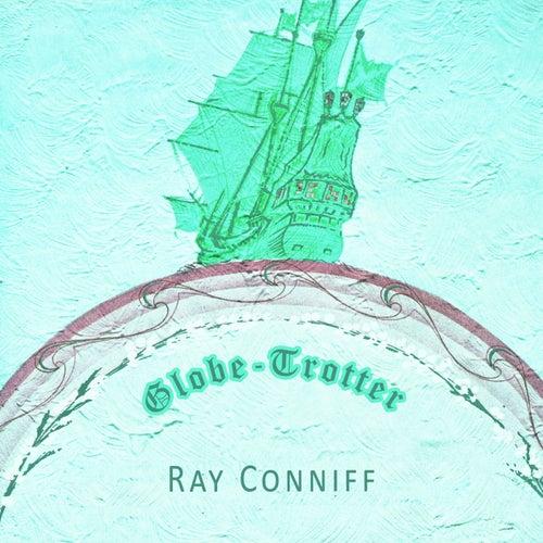 Globe Trotter von Ray Conniff