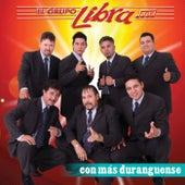 Con Mas Duranguense by Grupo Libra
