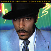 Don't Walk Away by Sweet Pea Atkinson