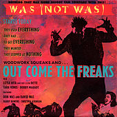 Out Come The Freaks EP by Was (Not Was)
