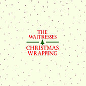 Christmas Wrapping - EP by The Waitresses