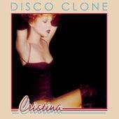 Disco Clone by Cristina