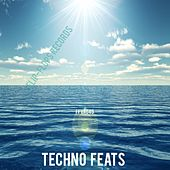 Techno Feats - EP by Various Artists