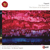 Tippett: The Rose Lake & The Vision Of St. Augustine by London Symphony Orchestra