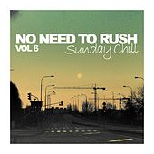 No Need To Rush, Vol. 6: Sunday Chill - EP by Various Artists