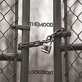Locked Out by MOOD