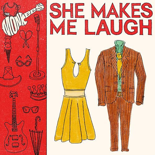 She Makes Me Laugh by The Monkees