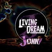 Living the Dream by Jonny