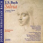 J. S. Bach - Silvia - Cantata Opera in 3 Acts Vol. 1 by Corona Chamber Choir and Orchestra - Copenhagen