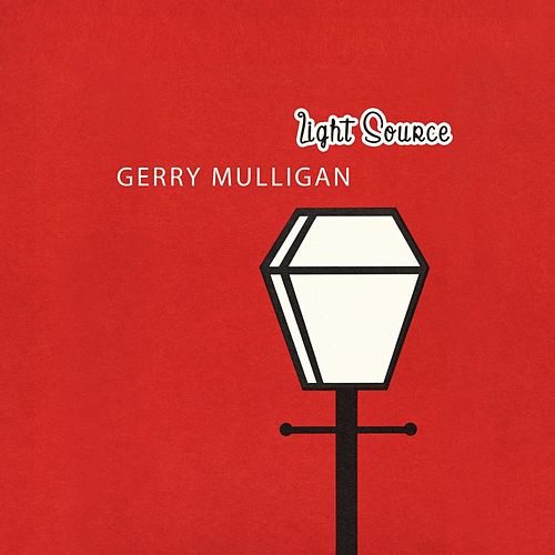 Light Source von Gerry Mulligan