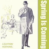 Spring Is Coming by Lightnin' Hopkins
