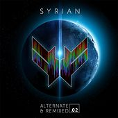 Alternate and Remixed .02 by Syrian