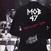 Dom Ljuger Igen EP by Mob 47