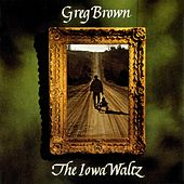 The Iowa Waltz by Greg Brown
