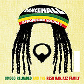 Dancehall, Afrofusion Vol. 3 by Omogo Reloaded