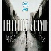 I.F.L.D ( I Feel Like A Devil) by Ansa