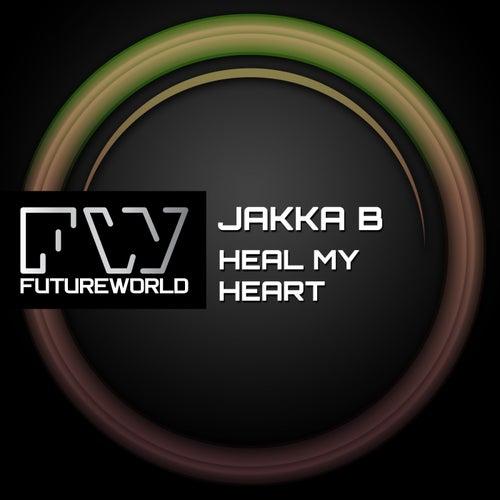Heal My Heart by Jakka B