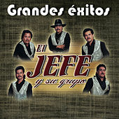Grandes Exitos by El Jefe Y Su Grupo