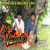 Ahora Solo Boleros by Valente