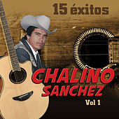 15 Exitos Vol. 1 by Chalino Sanchez