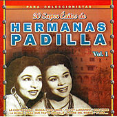 20 Super Exitos, Vol.1 by Las Hermanas Padilla
