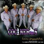 Locos Y Parranderos by Los Cocineros Del Norte