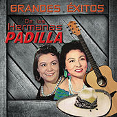Grandes Exitos by Las Hermanas Padilla
