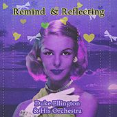 Remind and Reflecting von Duke Ellington