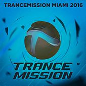 Trancemission Miami 2016 - EP by Various Artists