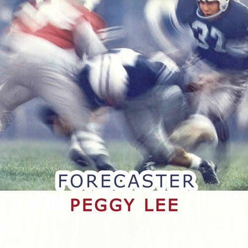 Forecaster von Peggy Lee